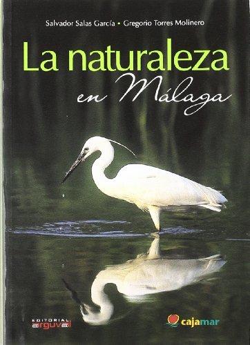 La naturaleza en Málaga por Salvador Salas García