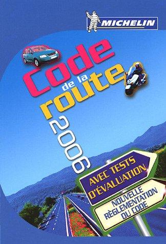 Code de la route 2006 : Permis véhicule léger par Michelin