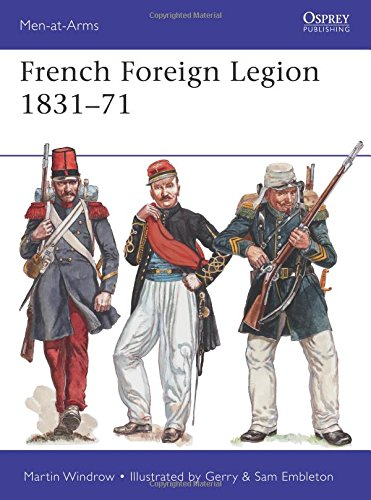 french-foreign-legion-1831-71-men-at-arms-osprey