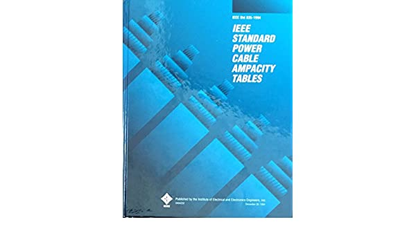 Ieee standard power cable ampacity tables amazon books greentooth Gallery