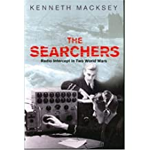The Searchers: Radio Interception Changed the Course of Both World Wars: How Radio Interception Changed the Course of Both World Wars (Cassell Military Trade Books)