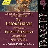 Edition Bachakademie Vol. 81 (Ein Choralbuch/Deutsche Messe) -