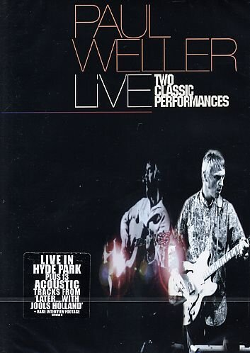 Later ... Paul Weller Live - Two Classic Performances