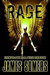 RAGE (Descendants Saga: Crisis Sequence Book 1)