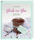 Glück im Glas: Kleine Kuchen zum Verschenken