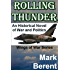 ROLLING THUNDER: An Historical Novel of War and Politics (Wings of War Book 1)