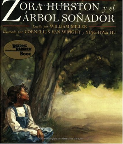 Zora Hurston y Arbol Sonador por William Miller