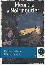Meurtre à Noirmoutier (L'Anse rouge)