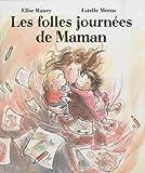 Telecharger Livres Les folles journees de Maman (PDF,EPUB,MOBI) gratuits en Francaise