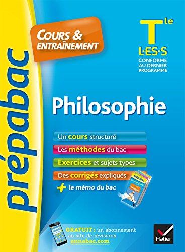 Philosophie : cours & entraînement : Tle L-ES-S.-