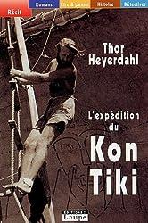 L'expédition du Kon-Tiki : Sur un radeau à travers le Pacifique (grands caractères)