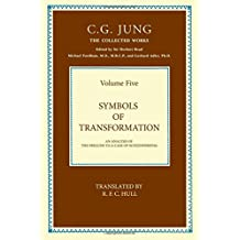 Symbols of Transformation: Collected Works of C.G. Jung: 5