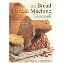 The Bread and Bread Machine Cookbook (Textcooks)