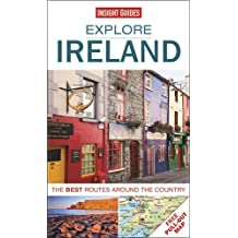 Insight Guides: Explore Ireland: The best routes around the country
