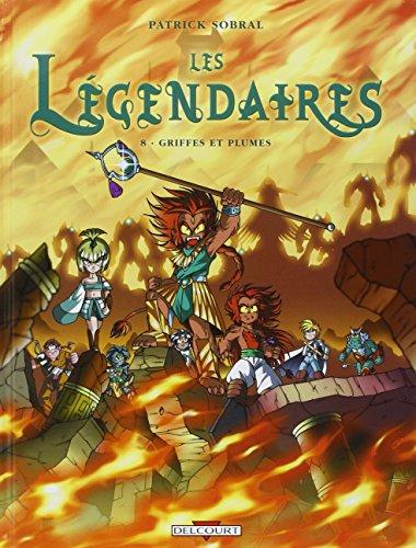 Les Légendaires, Tome 8 : Griffes et plumes par SOBRAL Patrick