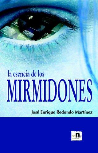 La Esencia De Los Mirmidones par Unknown