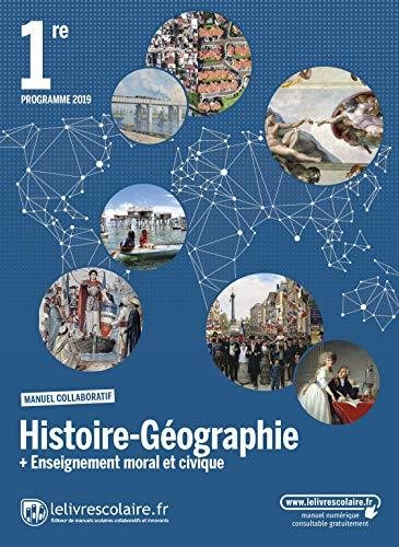Histoire-Géographie-EMC 1re : Manuel élève