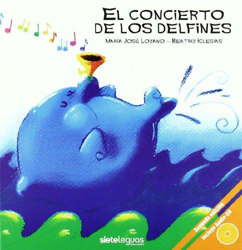 El concierto de los delfines (+CD)(+6 años)