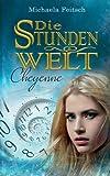 Die Stundenwelt: Cheyenne