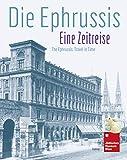 Die Ephrussis: Eine Zeitreise -