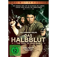 Das Halbblut - The Trail to Hope Rose