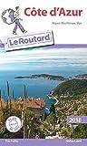 Guide du Routard Côte d'Azur 2018: (Alpes-Maritimes, Var)