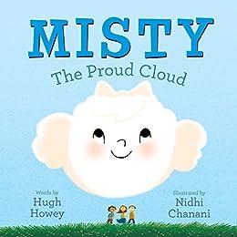 Misty: The Proud Cloud by [Howey, Hugh]