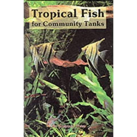 Tropical Fish for Community Tanks by Waltraud Weiss (1991-03-06)