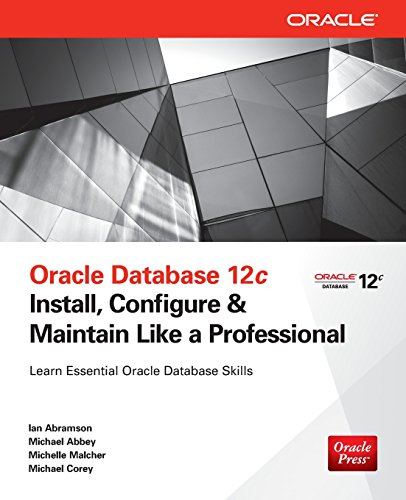 oracle-database-12c-install-configure-maintain-like-a-professional