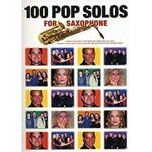 100 Pop Solos for Saxophone. Saxophon