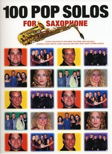 100 Pop Solos for Saxophone por Jack (Arranger Long