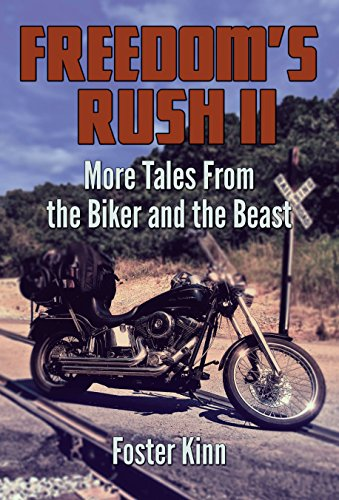 freedoms-rush-ii-more-tales-from-the-biker-and-the-beast-english-edition