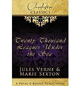 Clandestine Classics: Twenty Thousand Leagues Under the Sea Sexton, Marie ( Author ) Aug-13-2012 Paperback