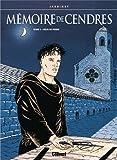 Mémoire de cendres. 02, Coeur de pierre / Philippe Jarbinet | Jarbinet, Philippe. Illustrateur
