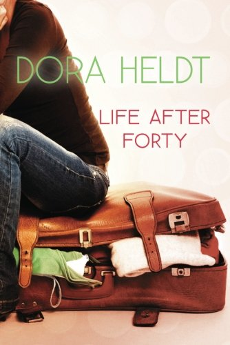 Life After Forty (Dora Womens)