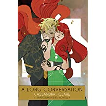A Long Conversation (The Shadowhunter Chronicles) (English Edition)