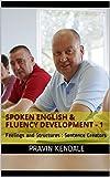Spoken English & Fluency Development: Feelings and Structures : Sentence Creators