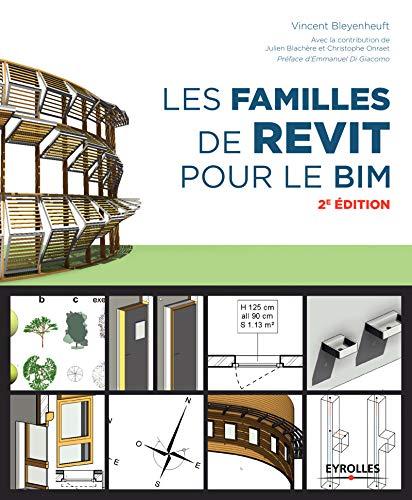 Les familles de Revit pour le BIM par Vincent Bleyenheuft