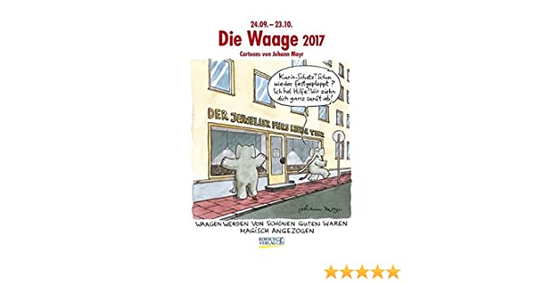 Waage 2017 Sternzeichen Cartoonkalender Amazonde Korsch Verlag