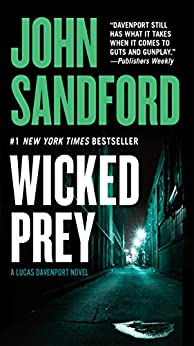 Wicked Prey (The Prey Series) by [Sandford, John]