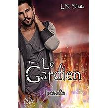 Le Gardien, tome 1 - Incendie