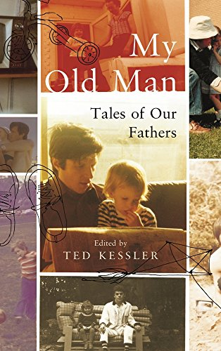 my-old-man-tales-of-our-fathers
