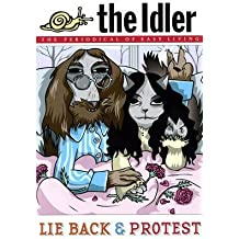 [Idler (Issue 39) Lie Back and Protest] (By: Tom Hodgkinson) [published: May, 2007]