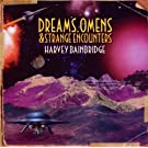 Dreams,Omens & Strange Encounters