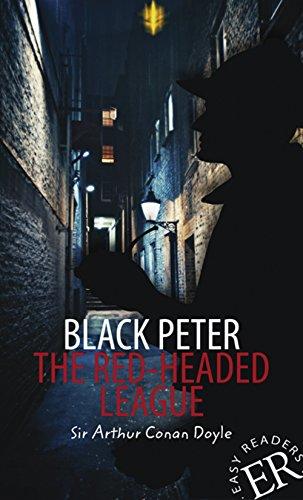 Black Peter / The Red-Headed League: Englische Lektüre für das 3. und 4. Lernjahr. Mit Annotationen und Illustrationen (Easy Readers (Englisch))