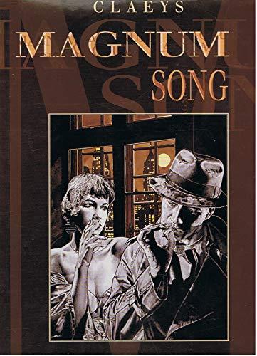 MAGNUM SONG par Claude Jean,Jean-Claude Claeys
