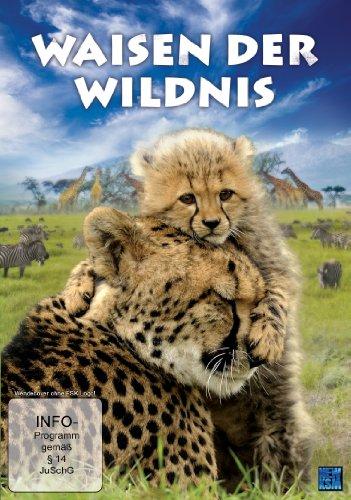 Waisen der Wildnis