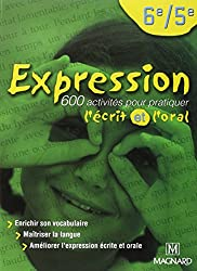 Expression 6e et 5e : Manuel élève, Edition 2002