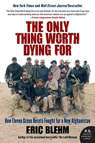 Only Thing Worth Dying For, The (P.S.) por Eric Blehm