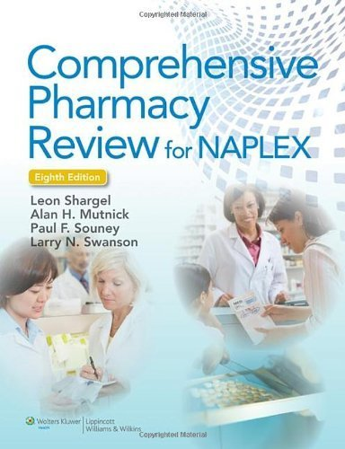 Comprehensive Pharmacy Review for NAPLEX (Point (Lippincott Williams & Wilkins)) 8th (eighth), North Americ by Shargel PhD RPh, Leon, Mutnick PharmD FASHP RPh, Alan H., (2012) Paperback